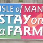 Signs-IoM Stay on a Farm