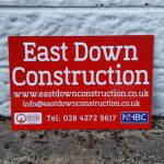 Signs-East Down Construction 2020 01