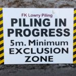 Signs-FK Lowry Piling April 2017 01